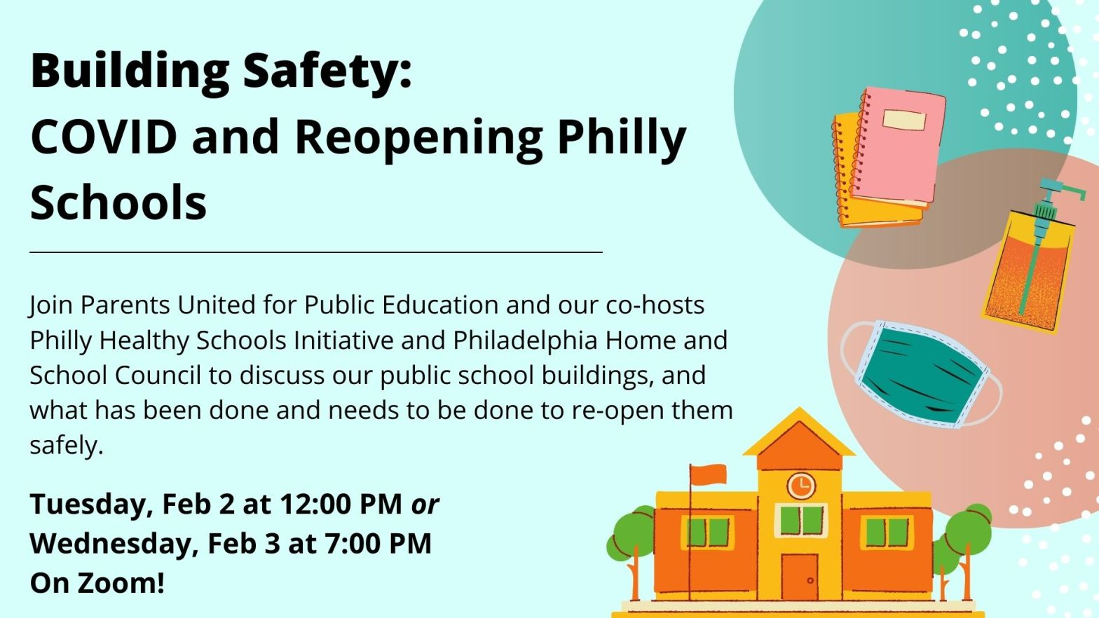 Flyer for Building Safety: COVID and Reopening Philly Schools webinar